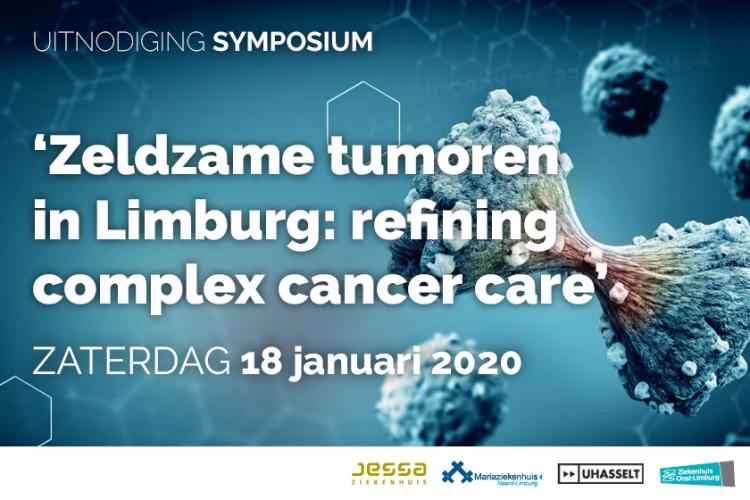Symposium 'Zeldzame tumoren in Limburg: refining Complex Cancer Care'.